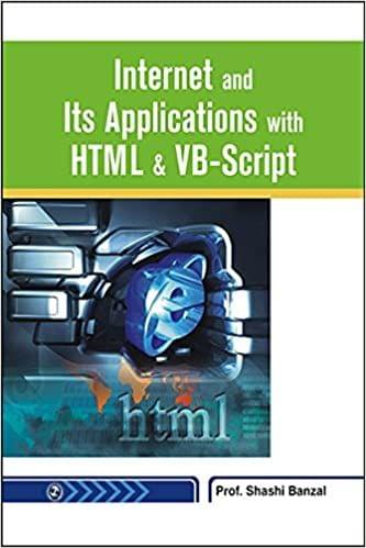 Internet and its Applications with HTML & VB-Script