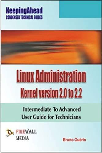 Keeping Ahead Linux Administration Kernel Version 2.0 to 2.2