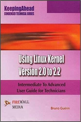 Keeping Ahead Using Linux Kernel Version 2.0 to 2.2