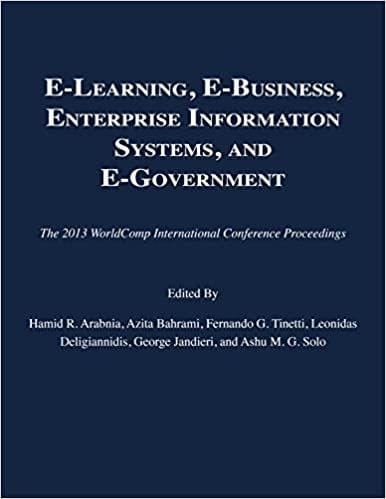 E-Learning, E-Business, Enterprise Information Systems, and E-Government 2013