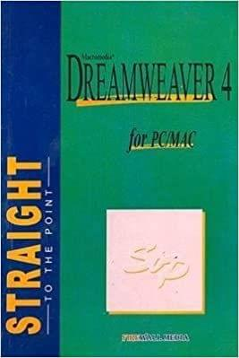 Straight to The Point - Dreamweaver 4