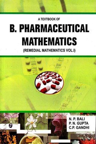 A Textbook of Pharmaceutical Mathematics (Remedial Mathematics Vol.I)