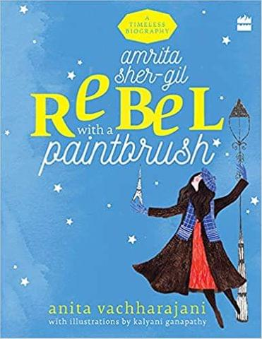 AMRITA SHER-GIL - REBEL WITH A PAINTBRUSH