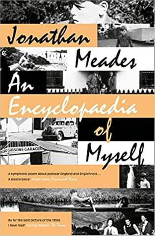 An Encyclopaedia of Myself:LONGLISTED FOR THE SAMUEL JOHNSON PRIZE 2014