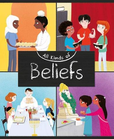 All Kinds Of: Beliefs