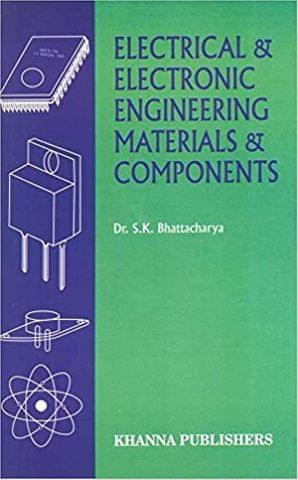 Electrical and Electronics Engineering Materials and Components�