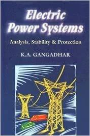 Electric Power Systems (Analysis, Stability & Protection)�