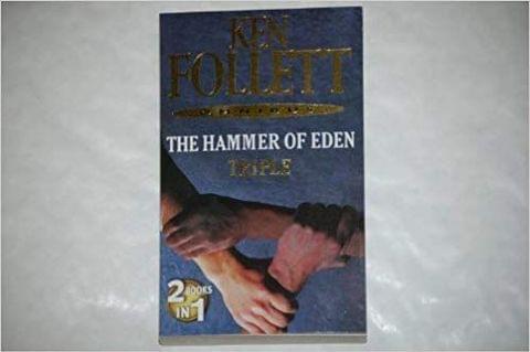 KEN FOLIETT THE HAMMER OF EDEN TRIPLE