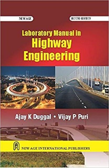 Laboratory Manual in Highway Engineering