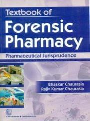 Textbook of Forensic Pharmacy Pharmaceutical Jurisprudence 1st Edition  (English, Paperback, B Chaurasia)