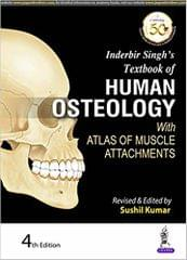 Inderbir Singh\u0012s Textbook of Human Osteology with Atlas of Muscle Attachments