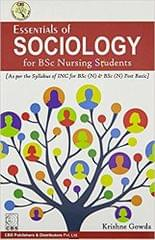 Essentials of Sociology for BSc Nursing Students