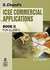 S.CHAND'S ICSE COMMERCIAL APPLICATIONS BOOK II FOR CLASS X
