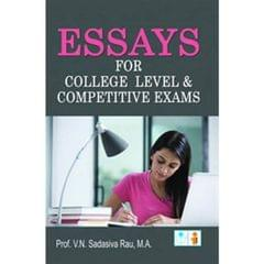 Essays for College Level & competitive-books Exams
