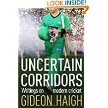 Uncertain Corridors  Writings on Modern cricket-books