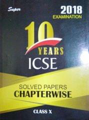 ICSE 10 Years Solved Papers  Chapterwise 10