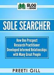 Sole Searcher: How one prospect research practitioner developed informed relationships with many great people