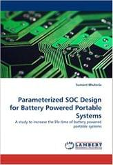Parameterized Soc Design for Battery Powered Portable Systems