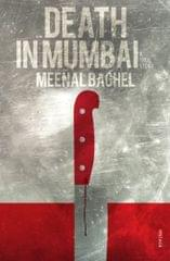 Death in Mumbai: A True Story