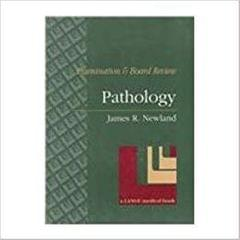 Pathology: Examination and Board Review (Lange Medical Books