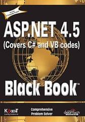 ASP.Net 4.5 Covers C# and VB Codes: Black Book
