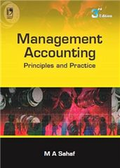 MANAGEMENT ACCOUNTING: PRINCIPLES & PRAC