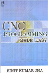 CNC PROGRAMMING MADE EASY