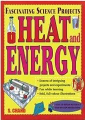 FASCINATING SCIENCE PROJECTS HEAT & ENER