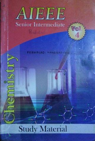 Aieee Senior Intermediate Chemistry Vol 4