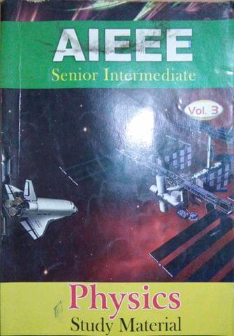 Aieee Senior Intermediate Physics  Vol 3