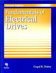 Fundamentals of Electrical Drives,