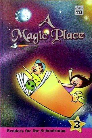 A Magic Place: Readers for the Schoolroom 2