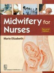 Midwifery for Nurses