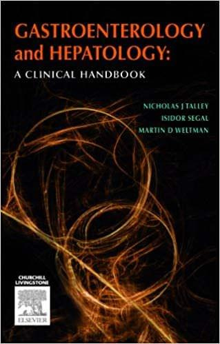 Gastroenterology and Hepatology : A Clinical Handbook 1st Edition