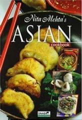 Nita Mehta's Asian Cook Book HB