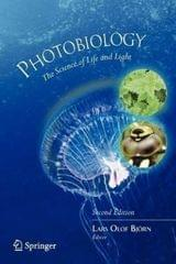 Photobiology: The Science of Life and Light
