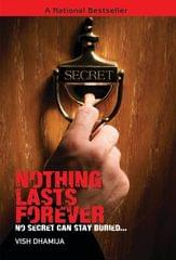 Nothing Lasts Forever: No Secret can Stay Buried