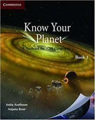 Know Your Planet: A Textbook for ICSE Geography Book 1