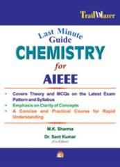 Last Minute Guide Chemistry For AIEEE by sharma m.k. author;kumar sant author;-English-Unicorn Books-Paperback