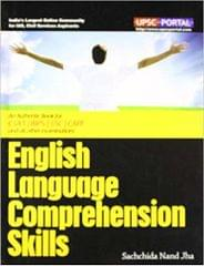 English Language Comprehension Skills: An Authentic Books for CSAT / IBPS / SSC / CAPF and all Other Examinations