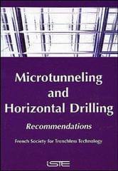 "Microtunnelling and Horizontal Drilling: French National Project ""Microtunnels"" Recommendations"
