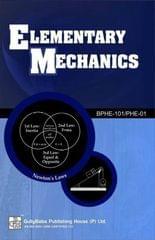 BPHE-101/PHE-01 Elementary Mechanics Book