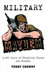 MILITARY MAYHEM