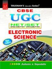 TRUEMAN'S CBSE UGC NET/SET ELECTRONIC SCIENCE � 2017