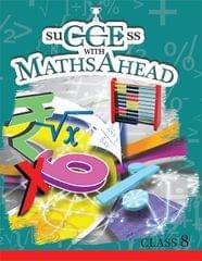 SuCCEss with Maths Ahead Book 8