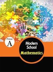 Modern school mathematics  Primer A