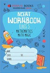Oswaal NCERT Workbook Class 5 Mathematics Math Magic