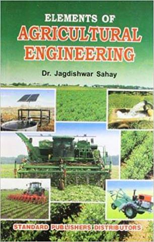 Elements of Agricultural Engineering