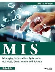 MIS: Managing Information Systems in Business, Government and Society, 2ed