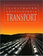 Transport - Illustrated Encyclopedia